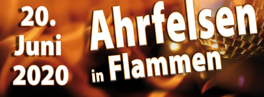 Ahrfelsen in Flammen